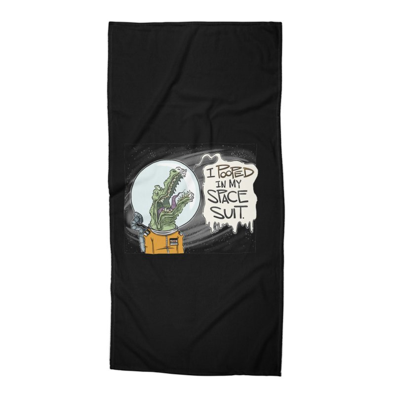 I Pooped in my Spacesuit. Accessories Beach Towel by westinchurch's Artist Shop