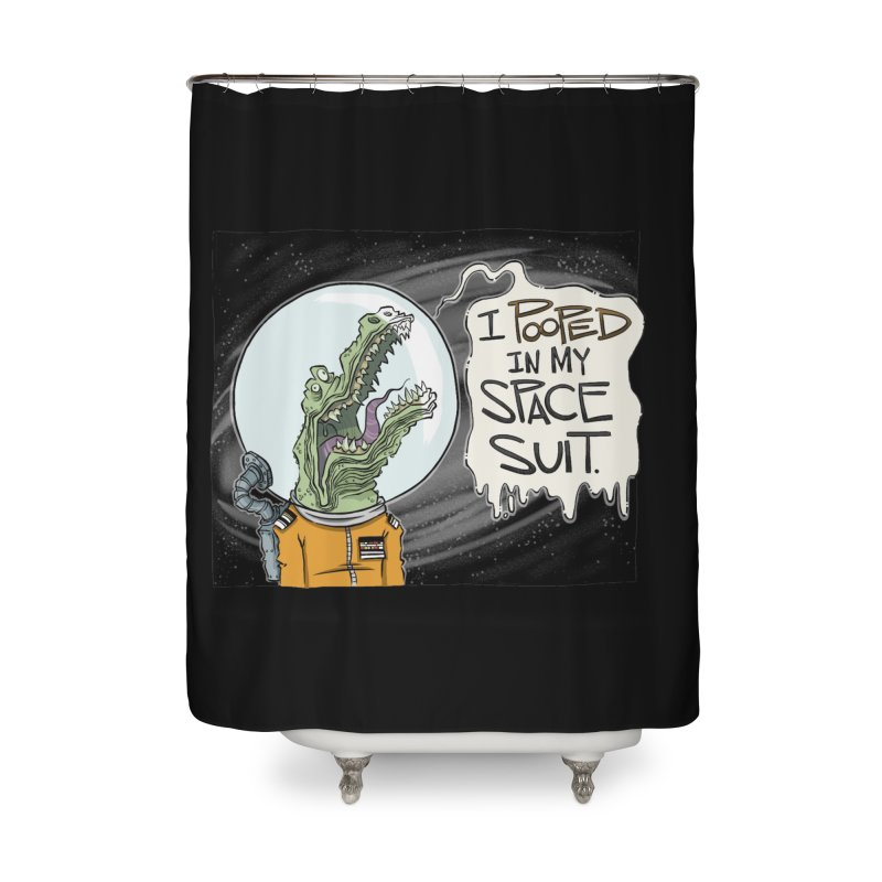 I Pooped in my Spacesuit. Home Shower Curtain by westinchurch's Artist Shop