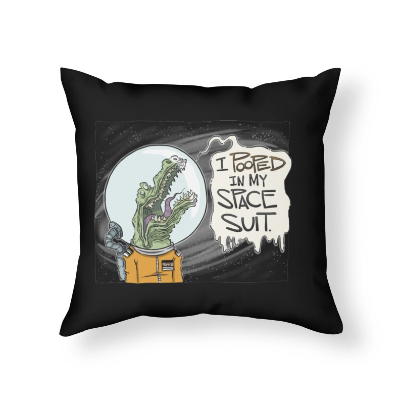 I Pooped in my Spacesuit. Home Throw Pillow by westinchurch's Artist Shop