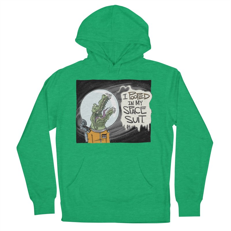 I Pooped in my Spacesuit. Women's Pullover Hoody by westinchurch's Artist Shop