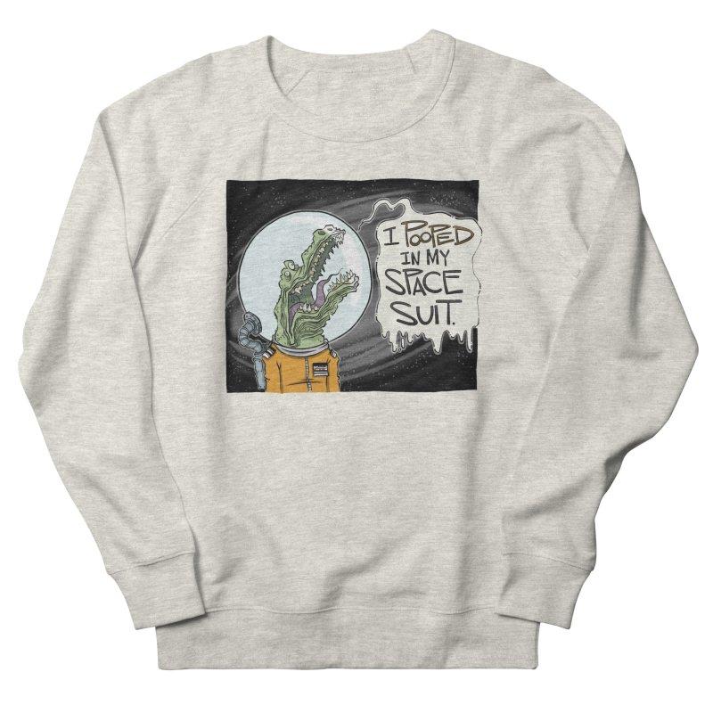 I Pooped in my Spacesuit. Women's Sweatshirt by westinchurch's Artist Shop