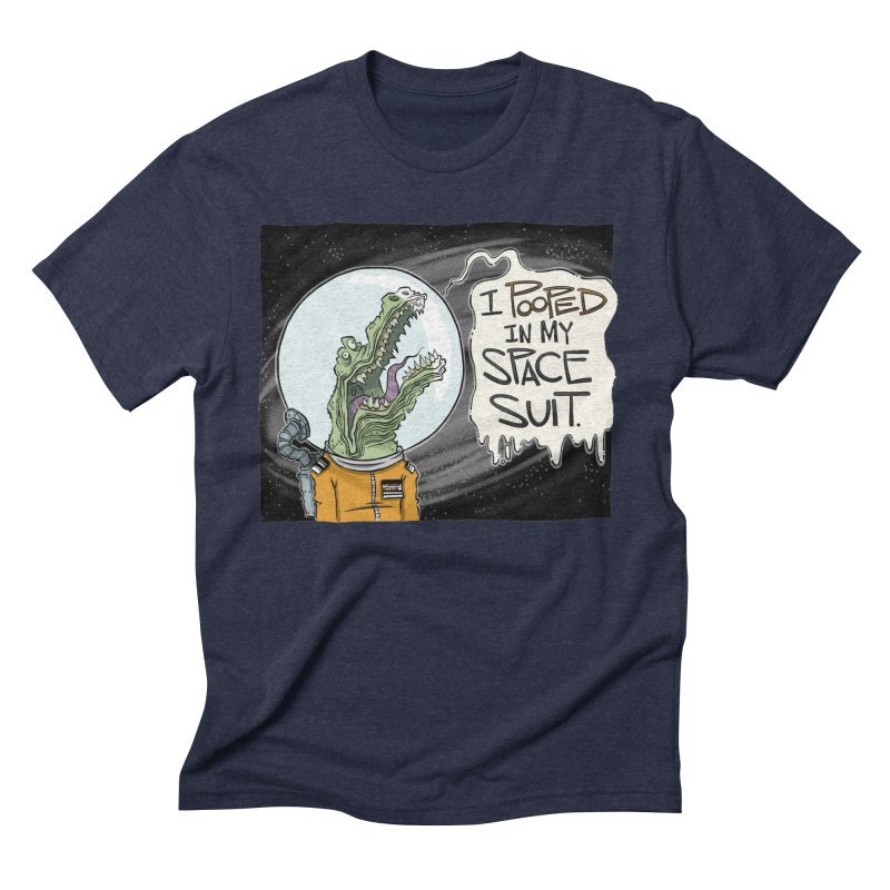 I Pooped in my Spacesuit. Men's Triblend T-shirt by westinchurch's Artist Shop