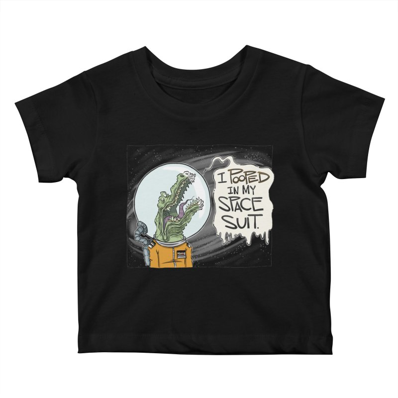 I Pooped in my Spacesuit. Kids Baby T-Shirt by westinchurch's Artist Shop