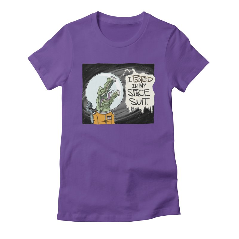 I Pooped in my Spacesuit. Women's Fitted T-Shirt by westinchurch's Artist Shop
