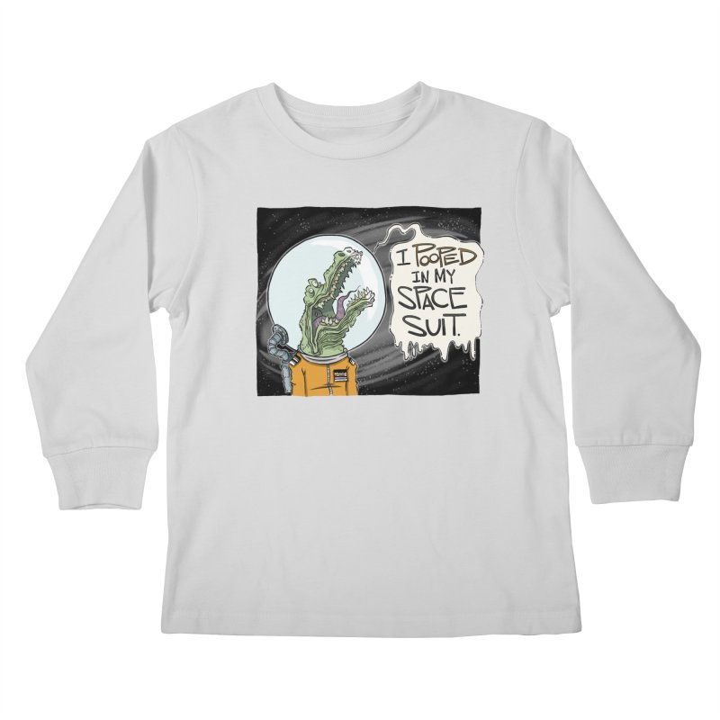 I Pooped in my Spacesuit. Kids Longsleeve T-Shirt by westinchurch's Artist Shop