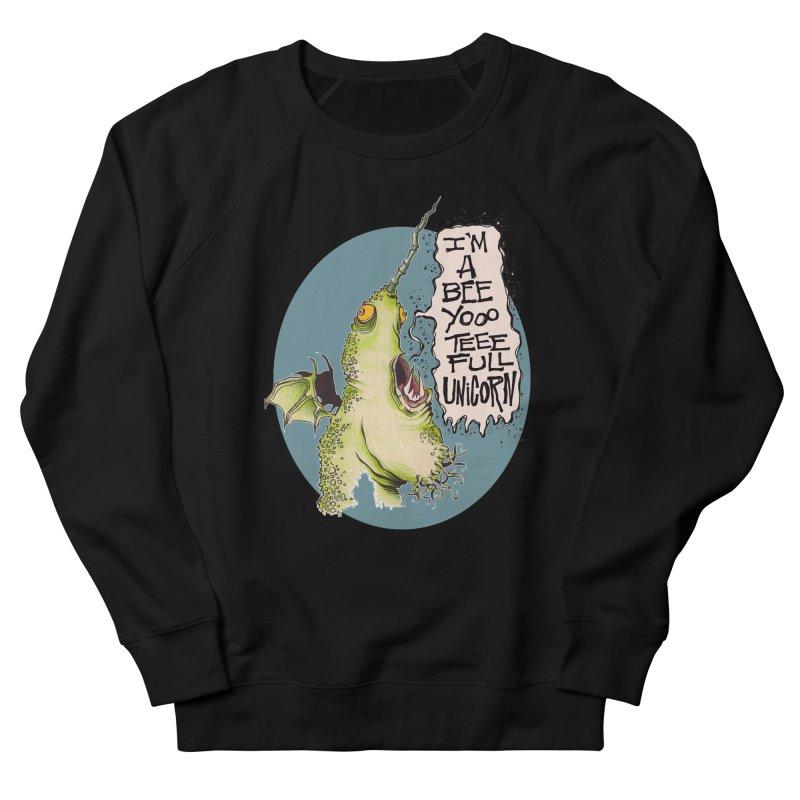Beeyoooteeefull Unicorn Men's Sweatshirt by westinchurch's Artist Shop