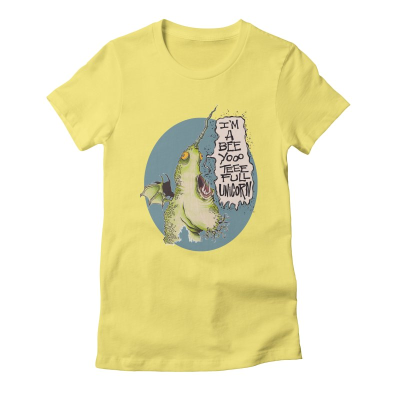 Beeyoooteeefull Unicorn Women's Fitted T-Shirt by westinchurch's Artist Shop