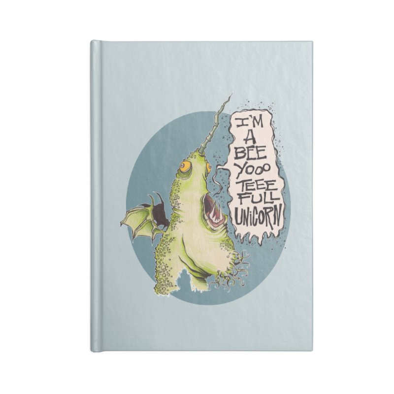 Beeyoooteeefull Unicorn Accessories Notebook by westinchurch's Artist Shop