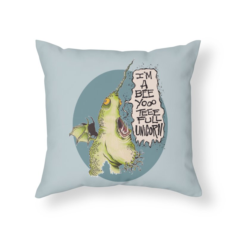 Beeyoooteeefull Unicorn Home Throw Pillow by westinchurch's Artist Shop