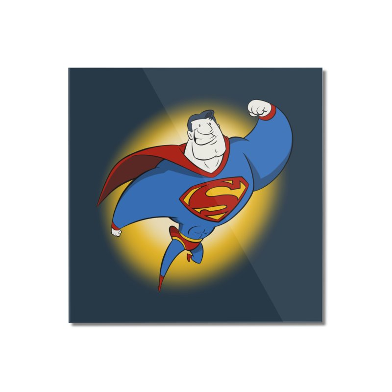 Superman! Home Mounted Acrylic Print by westinchurch's Artist Shop
