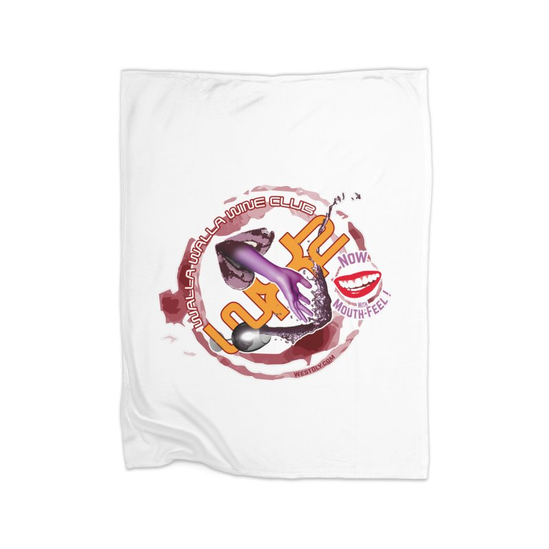 Wine Club with Mouth Feel Home Blanket by Westoly
