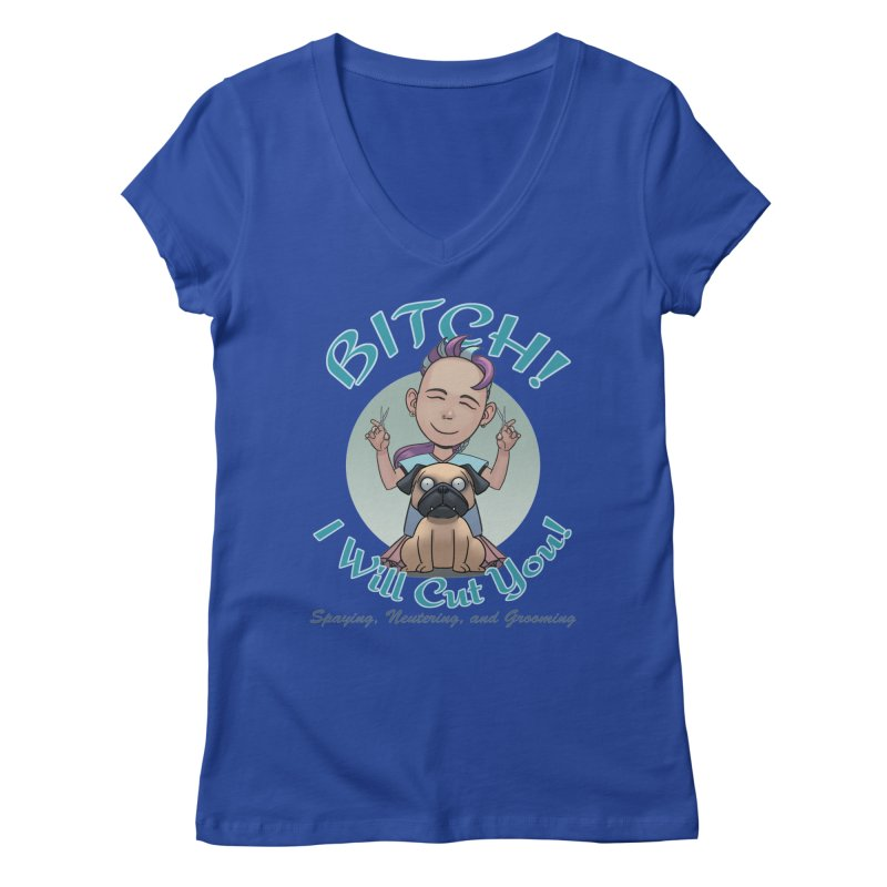 I Will Cut You! Women's V-Neck by weswongwithyou's Artist Shop