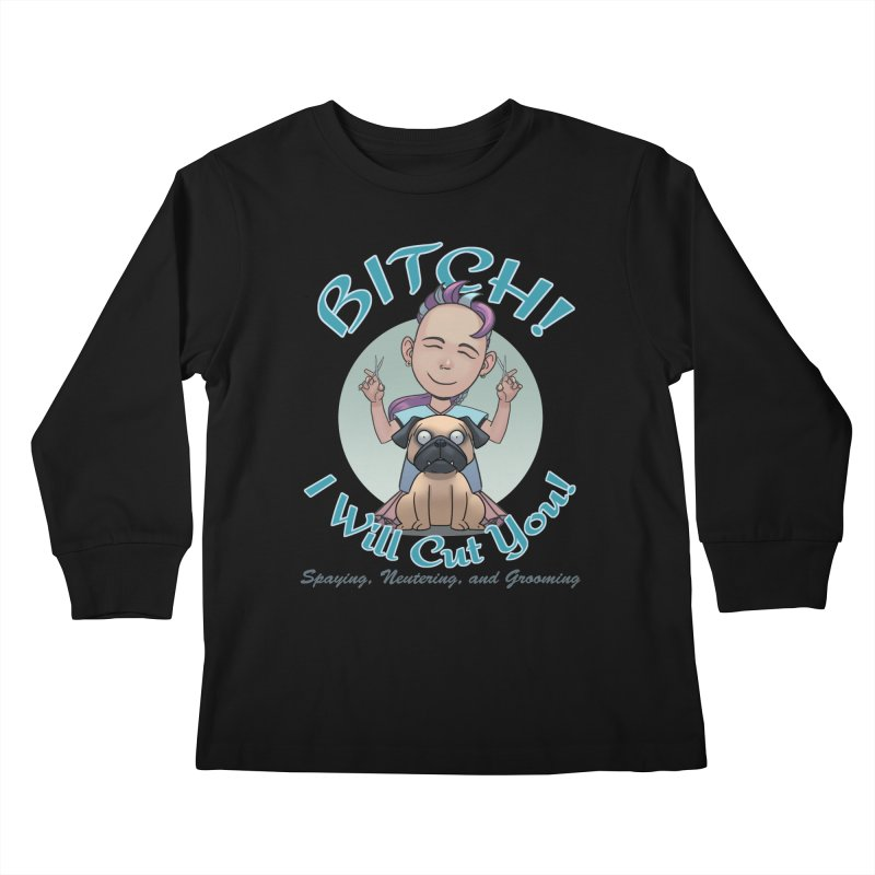 I Will Cut You! Kids Longsleeve T-Shirt by weswongwithyou's Artist Shop