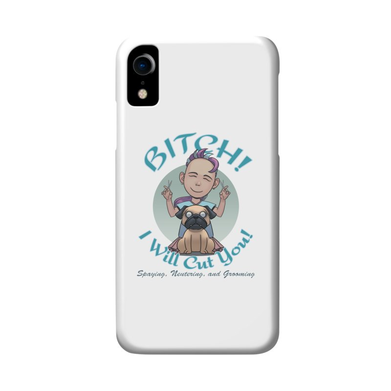 I Will Cut You! Accessories Phone Case by weswongwithyou's Artist Shop