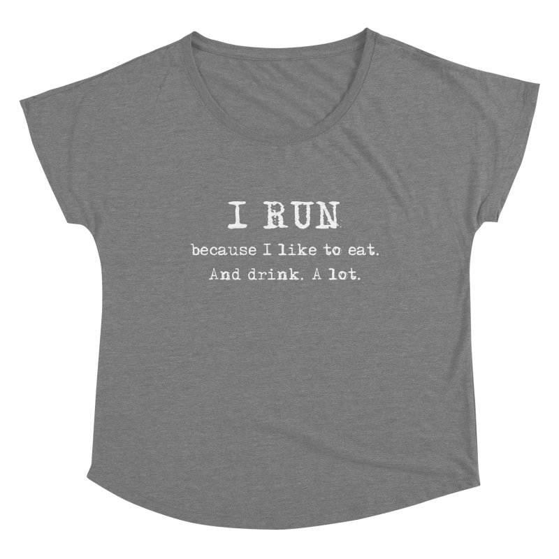 Shirt - When Food is Life... Run! Women's Scoop Neck by Wet Silver's Artist Shop