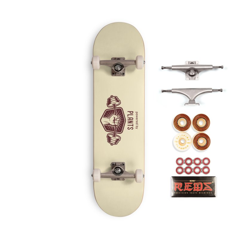Powered by Plants Strong Accessories Skateboard by Wet Silver's Artist Shop