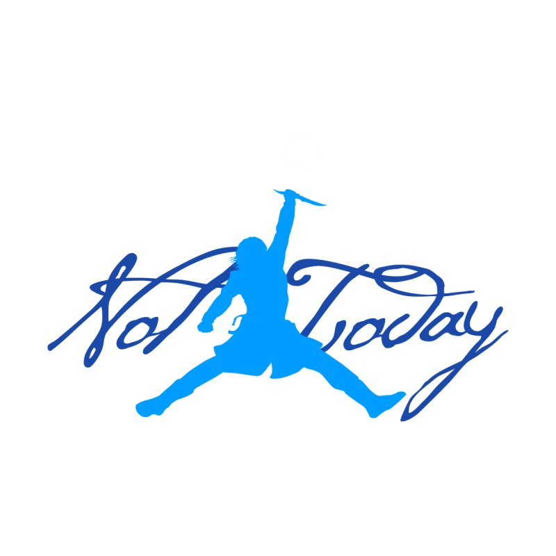 Not Today Air Jordan Parody by World Famous Design Junkies