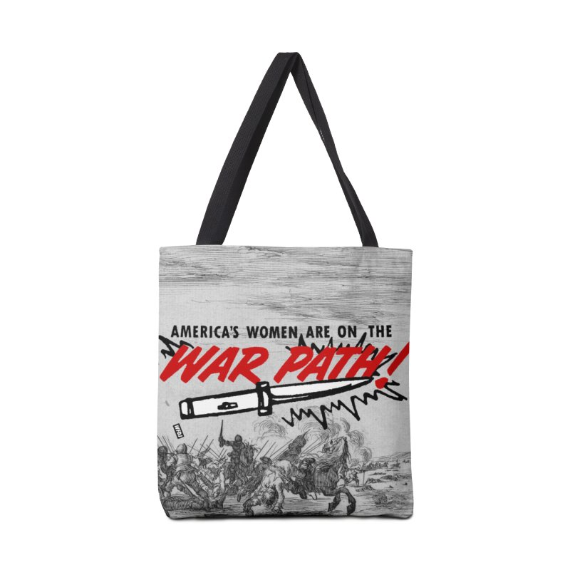 America's Women Are On The War Path! Accessories Bag by World Famous Design Junkies