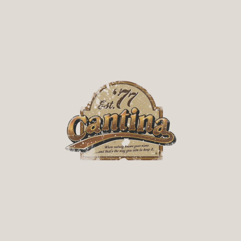 CANTINA CLASSIC 1977   by World Famous Design Junkies