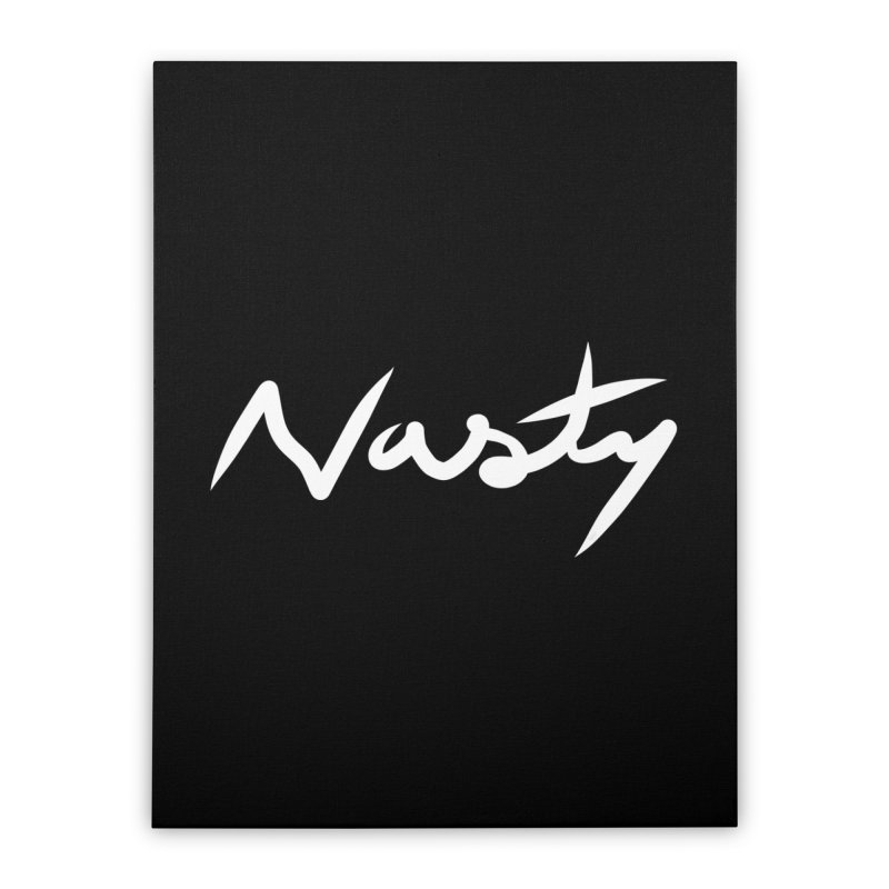 Nasty Home Stretched Canvas by World Famous Design Junkies