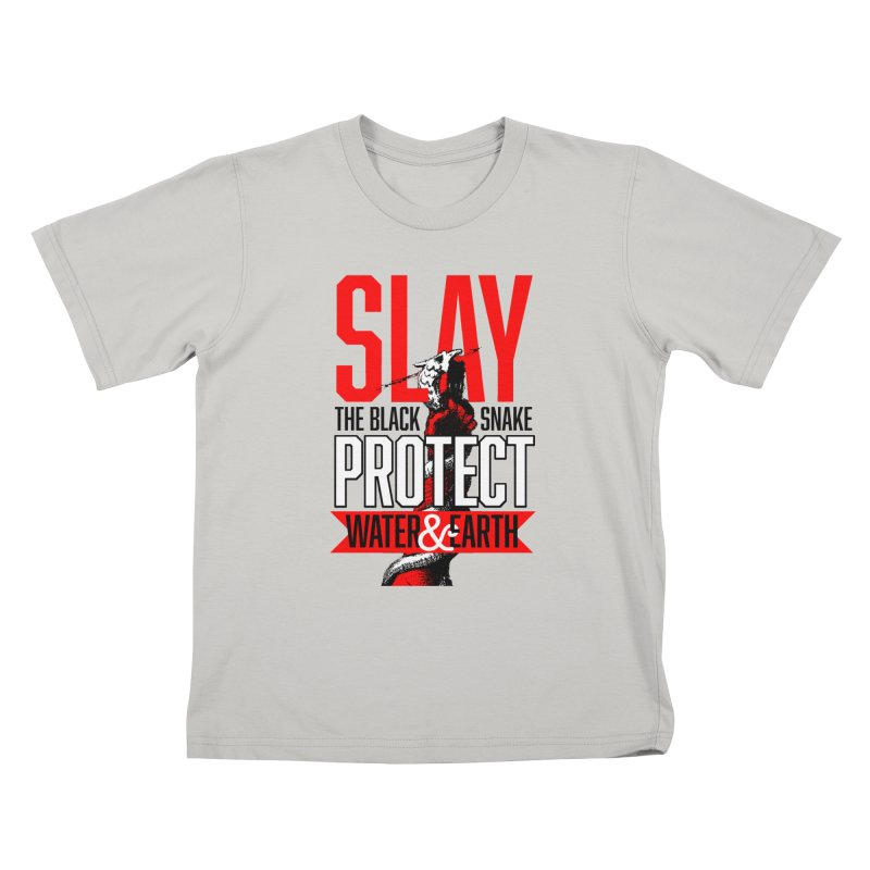 SLAY THE BLACK SNAKE, PROTECT WATER AND EARTH #NODAPL   by World Famous Design Junkies