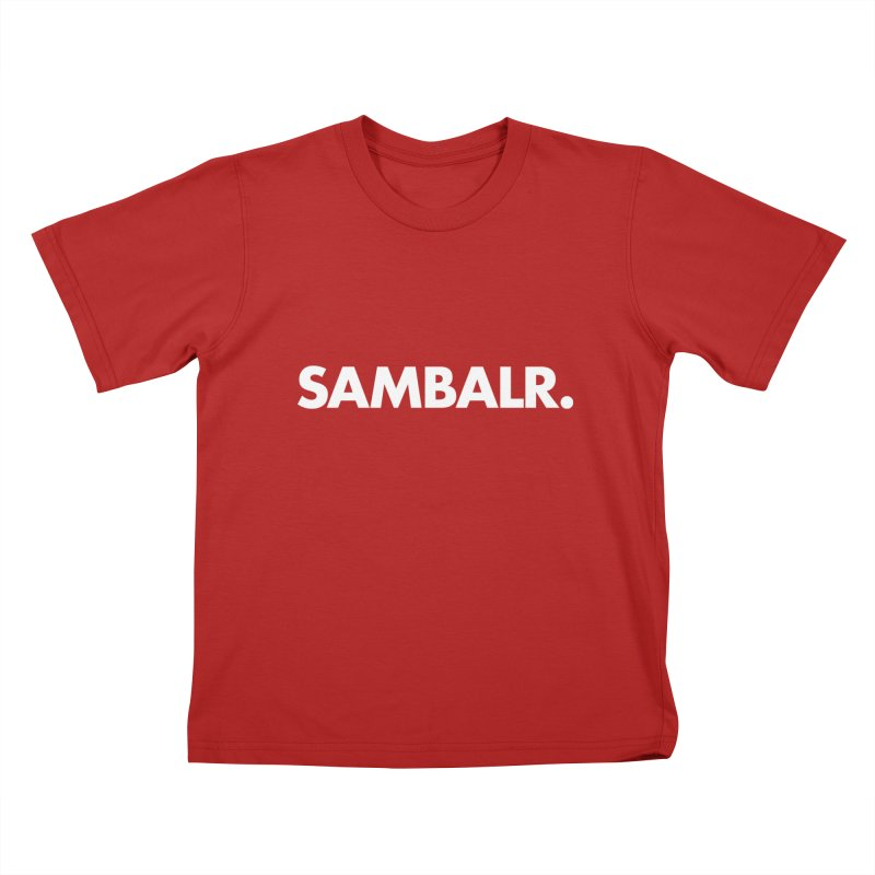 SAMBALR Kids T-shirt by WHADDUPANDA BODEGA