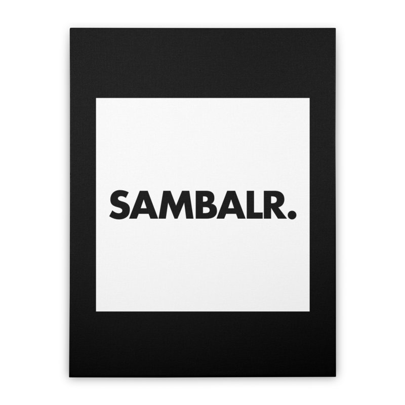 SAMBALR White Flag Home Stretched Canvas by WHADDUPANDA BODEGA