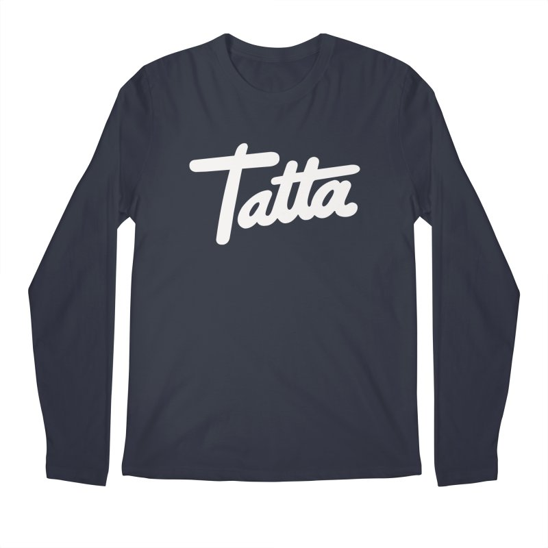Tatta Men's Longsleeve T-Shirt by WHADDUPANDA BODEGA