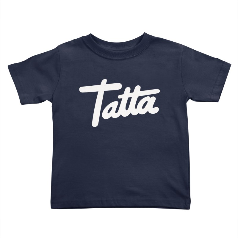 Tatta Kids Toddler T-Shirt by WHADDUPANDA BODEGA