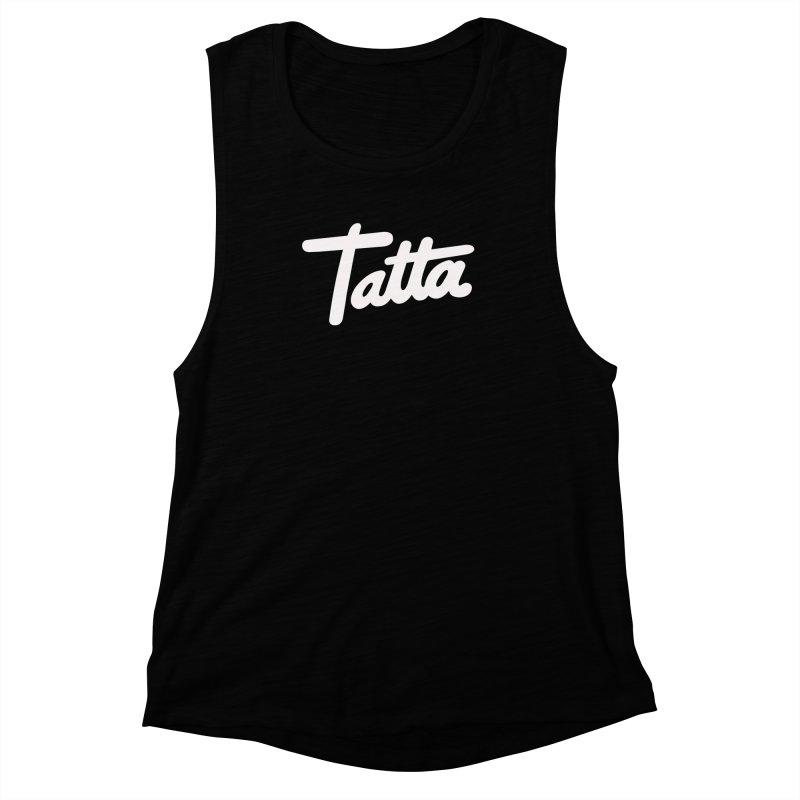 Tatta Women's Muscle Tank by WHADDUPANDA BODEGA