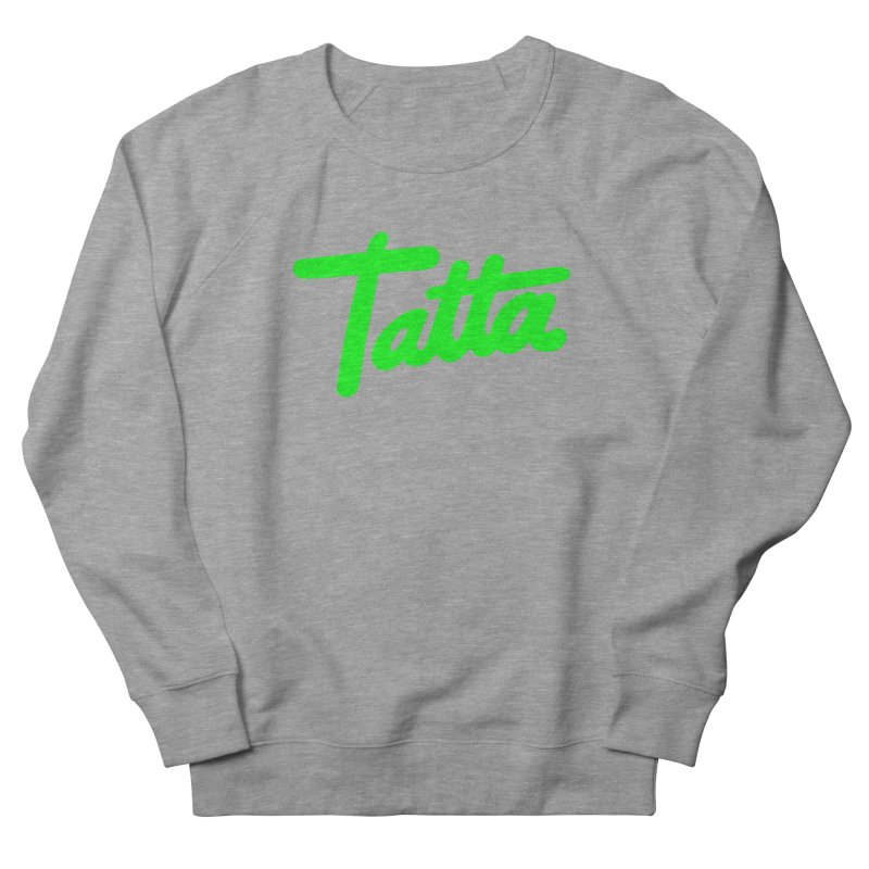Tatta neon green Women's Sweatshirt by WHADDUPANDA BODEGA