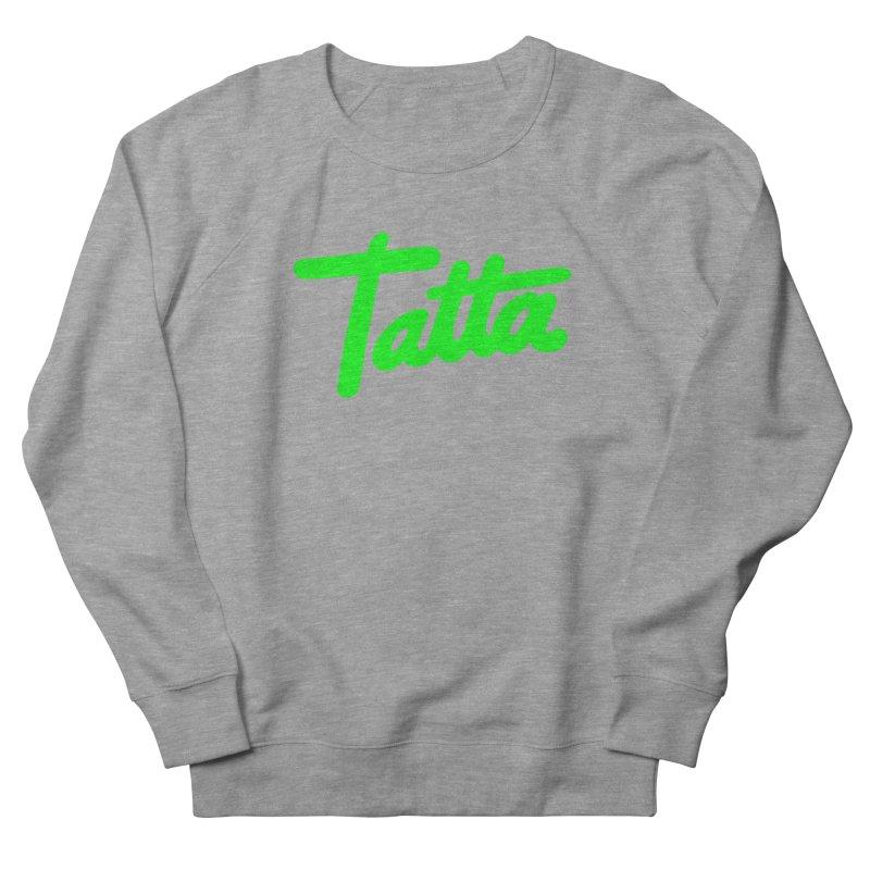 Tatta neon green Men's Sweatshirt by WHADDUPANDA BODEGA