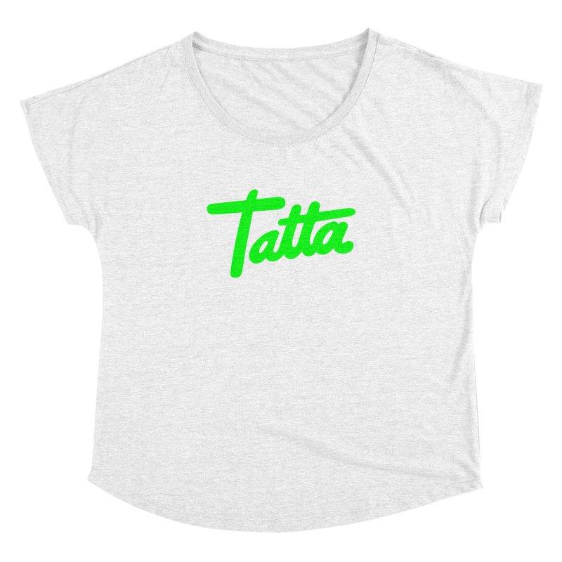 Tatta neon green Women's Dolman by WHADDUPANDA BODEGA