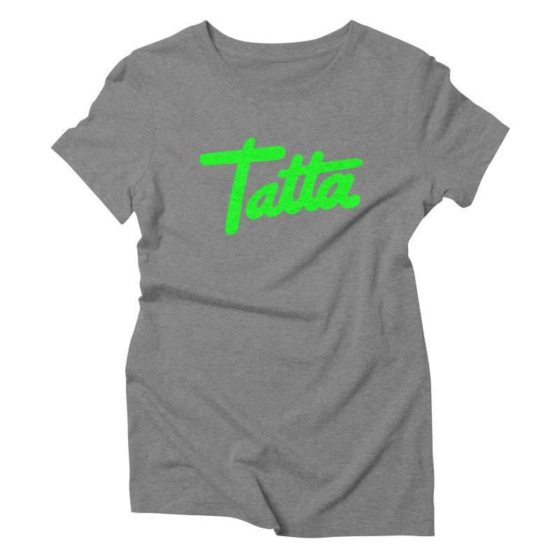 Tatta neon green Women's Triblend T-shirt by WHADDUPANDA BODEGA