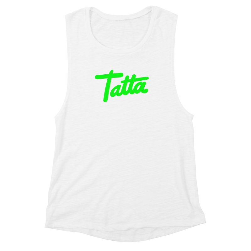 Tatta neon green Women's Muscle Tank by WHADDUPANDA BODEGA