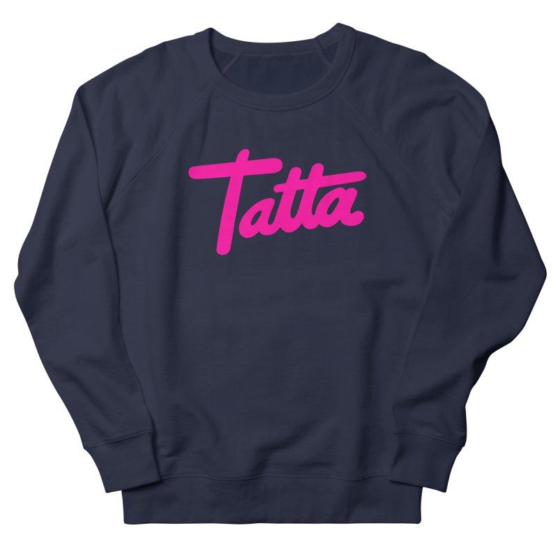 Tatta pink Women's Sweatshirt by WHADDUPANDA BODEGA