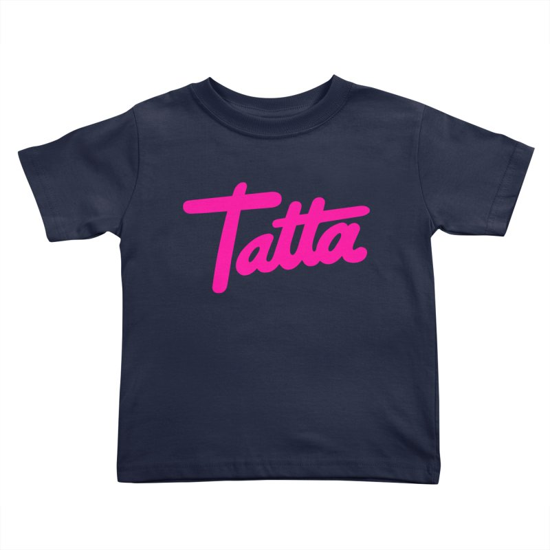 Tatta pink Kids Toddler T-Shirt by WHADDUPANDA BODEGA