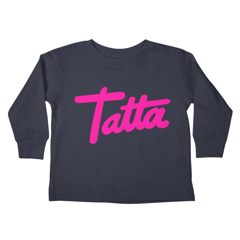 Tatta pink Kids Toddler Longsleeve T-Shirt by WHADDUPANDA BODEGA