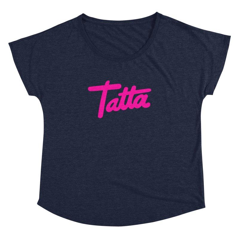 Tatta pink   by WHADDUPANDA BODEGA