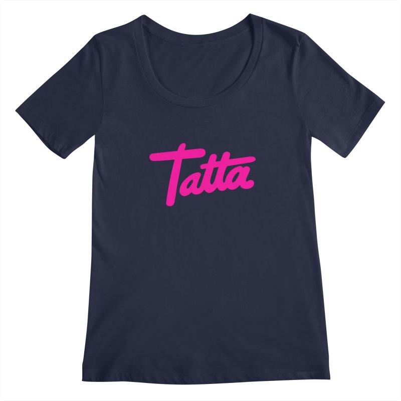 Tatta pink Women's Scoopneck by WHADDUPANDA BODEGA