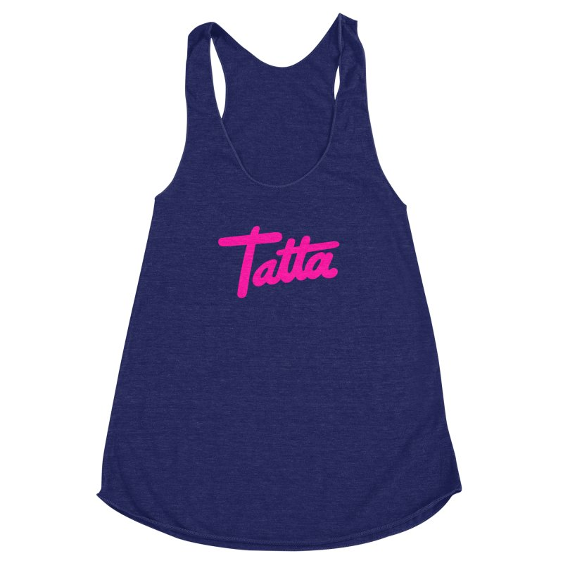Tatta pink Women's Racerback Triblend Tank by WHADDUPANDA BODEGA