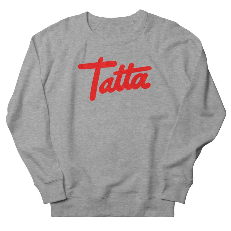 Tatta red Women's Sweatshirt by WHADDUPANDA BODEGA