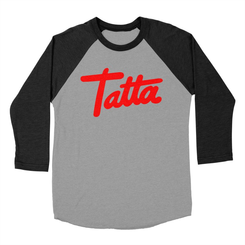 Tatta red in Men's Baseball Triblend T-Shirt Heather Onyx Sleeves by WHADDUPANDA BODEGA