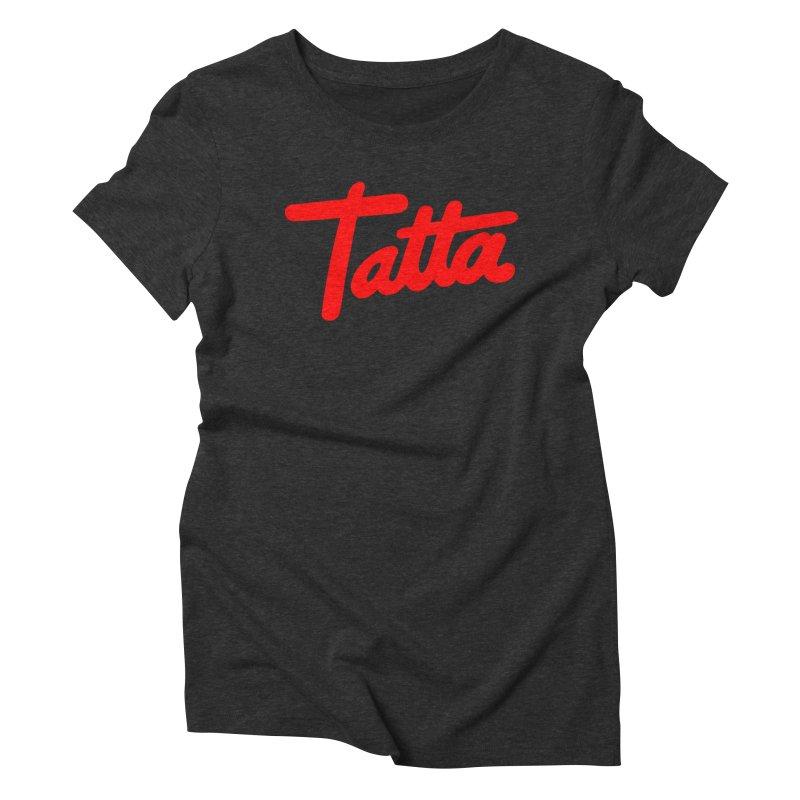 Tatta red Women's Triblend T-Shirt by WHADDUPANDA BODEGA