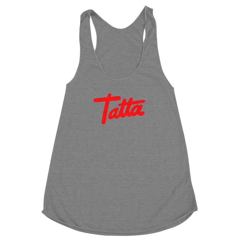 Tatta red Women's Racerback Triblend Tank by WHADDUPANDA BODEGA