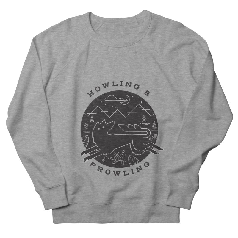 Howling & Prowling Men's French Terry Sweatshirt by wharton's Artist Shop