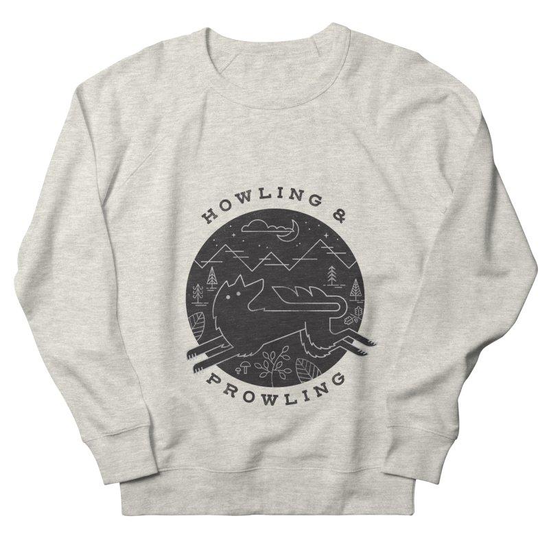 Howling & Prowling Men's Sweatshirt by wharton's Artist Shop