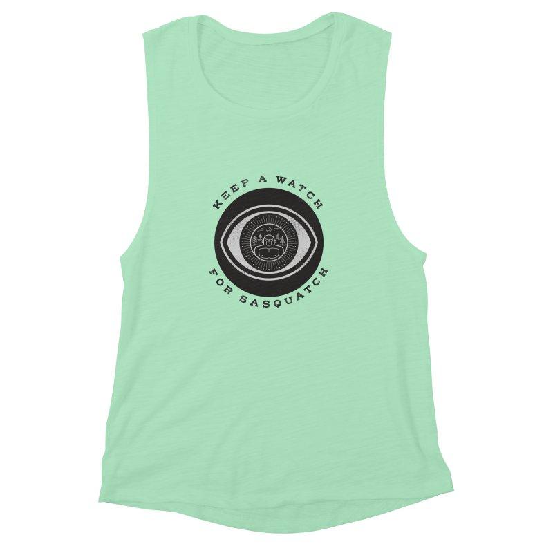 Keep a watch for sasquatch Women's Muscle Tank by wharton's Artist Shop