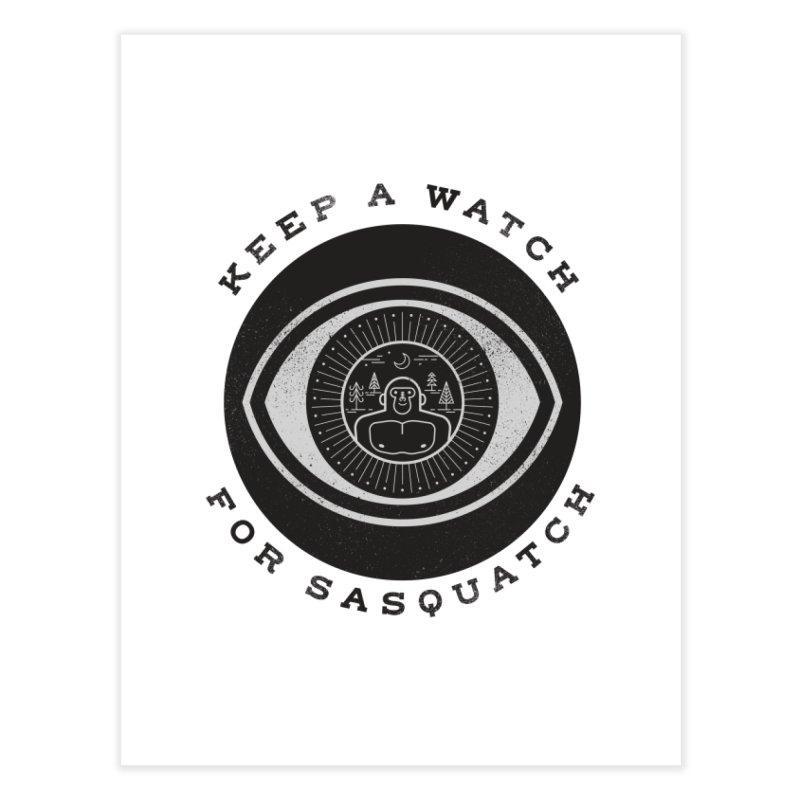 Keep a watch for sasquatch Home Fine Art Print by wharton's Artist Shop