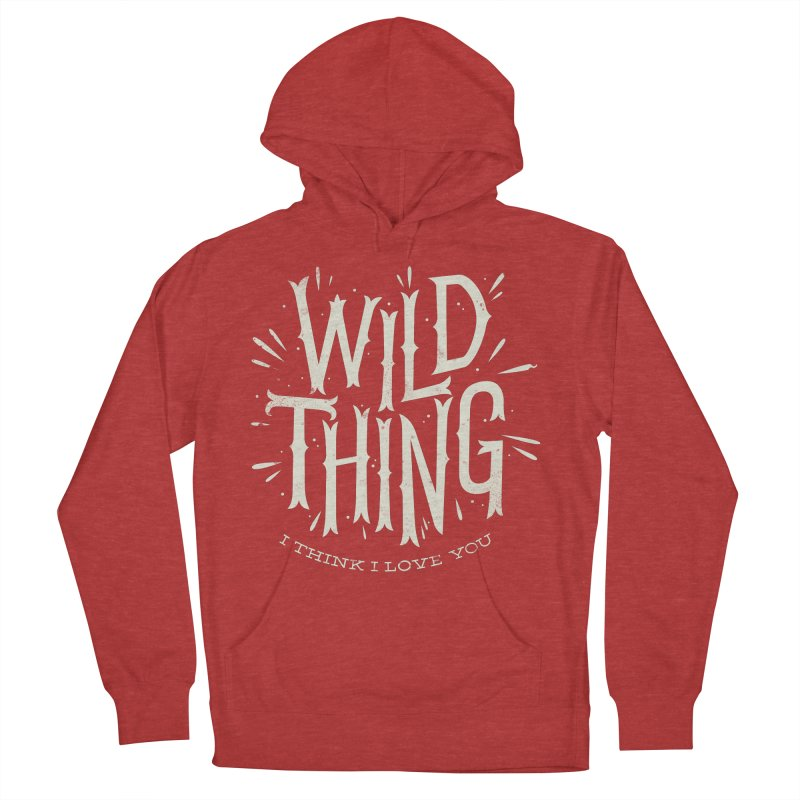 Wild Thing Men's Pullover Hoody by wharton's Artist Shop